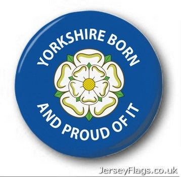 Yorkshire Born And Proud Of It  (England)